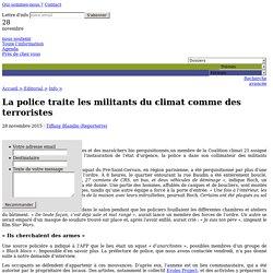 La police traite les militants du climat comme des terroristes