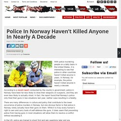 Police In Norway Haven't Killed Anyone In Nearly A Decade