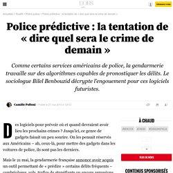 Police prédictive: la tentation de «dire quel sera le crime de demain» - 27 mai 2015