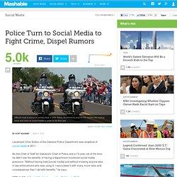 Police Turn to Social Media to Fight Crime, Dispel Rumors