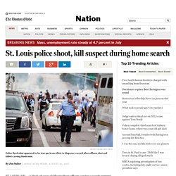 St. Louis police shoot, kill suspect during home search