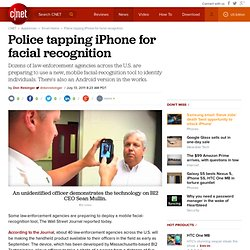 Police tapping iPhone for facial recognition