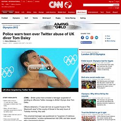 Teen arrested over Twitter abuse of UK diver Tom Daley