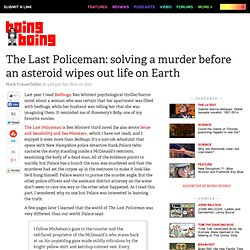 The Last Policeman: solving a murder before an asteroid wipes out life on Earth