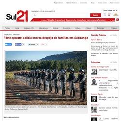 Forte aparato policial marca despejo de famílias em Sapiranga