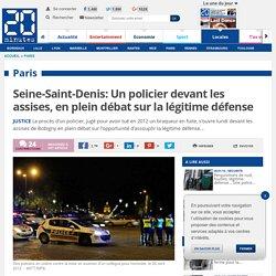 Seine-Saint-Denis: Un policier devant les assises, en plein débat sur la légitime défense