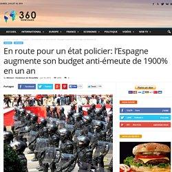 En route pour un état policier: l'Espagne augmente son budget anti-émeute de 1900% en un an
