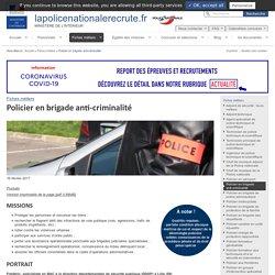 Policier en brigade anti-criminalité / Fiches métiers
