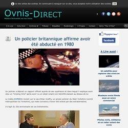 Un policier britannique affirme avoir été abducté en 1980