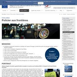 Policier aux frontières / Fiches métiers