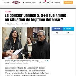 (8) Le policier Damien S. a-t-il tué Amine en situation de légitime défense?