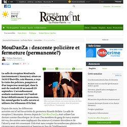 MouDanZa : descente policière et fermeture (permanente?)