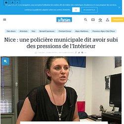 Nice : une policière municipale dit avoir subi des pressions, plainte de Cazeneuve - Le Parisien