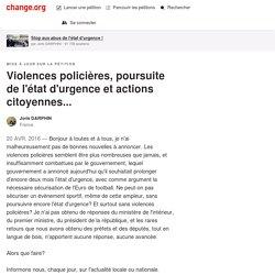 Violences policières, poursuite de l'état d'urgence et actions citoyennes...