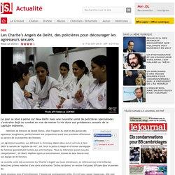 Les Charlie's Angels de Delhi, des policières pour décourager les agresseurs sexuels - Le Journal de Saône et Loire