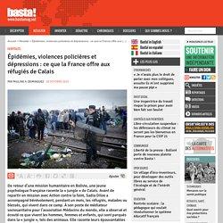 Épidémies, violences policières et dépressions : ce que la France offre aux réfugiés de Calais