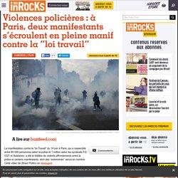 """Violences policières : à Paris, deux manifestants s'écroulent en pleine manif contre la """"loi travail"""""""