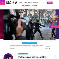 19 jan. 2021 Violences policières : petites avancées dans la bataille médiatique