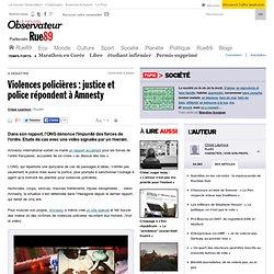 Violences policières : justice et police répondent à Amnesty