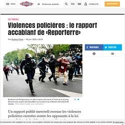 Violences policières : le rapport accablant de «Reporterre»