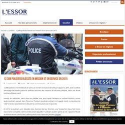 12.388 policiers blessés en mission et en service en 2015 - L'Essor