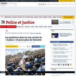 Les policiers dans la rue contre la «haine» et pour plus de fermeté