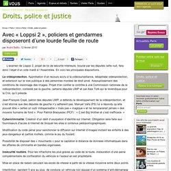 Avec «Loppsi 2», policiers et gendarmes disposeront d'une lour