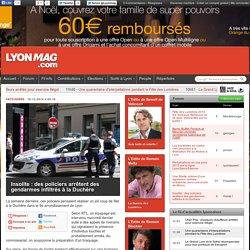 Insolite : des policiers arrêtent des gendarmes infiltrés à la Duchère