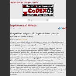 Des policiers racistes? Révélations - CODEX 09CODEX 09