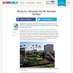 Policies for a Shareable City #10: Shareable Rooftops