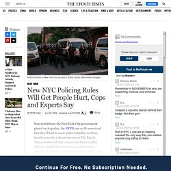 New NYC Policing Rules Will Get People Hurt, Cops and Experts Say