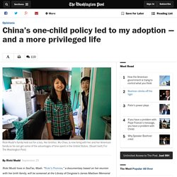 China's one-child policy led to my adoption — and a more privileged life