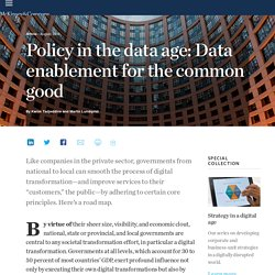 Policy in the data age: Data enablement for the common good