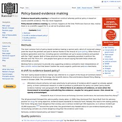 Policy-based evidence making