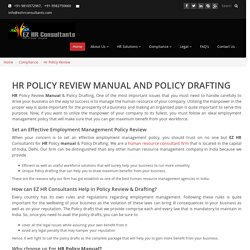 Why We Need HR Policy Manual and Policy Drafting For Your Organization