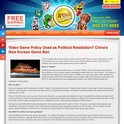 Video Game Policy Used as Political Retaliation? China's New Korean Game Ban