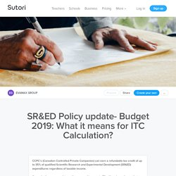 SR&ED Policy update- Budget 2019: What it means...