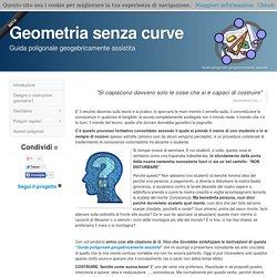 Geometria senza curve - guida poligonale geogebricamente assistita