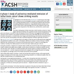 A phase-I study of poliovirus-mediated remission of lethal brain cancer shows striking results - American Council on Science and Health (ACSH)