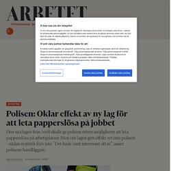 Polisen: Oklar effekt av ny lag för att leta papperslösa på jobbet