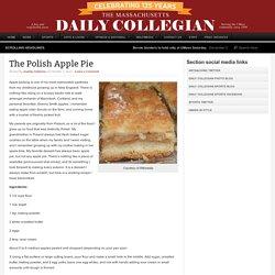 The Polish Apple Pie : The Massachusetts Daily Collegian