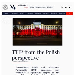 TTIP from the Polish perspective - Visegrad Plus