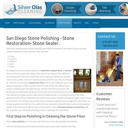 Stone Polishing and Sealing & Floor Restoration –Silver Olas