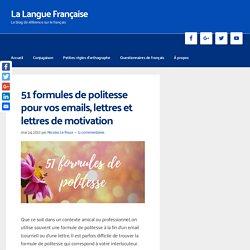 51 formules de politesse pour vos emails, lettres et lettres de motivation