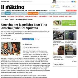 Una vita per la politica Ecco Tina Anselmi pubblica&privata