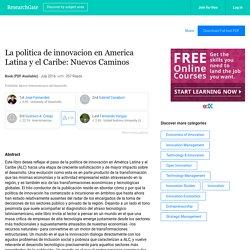 La politica de innovacion en America Latina y el Caribe: Nuevos Caminos