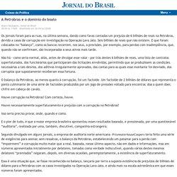 Coisas da Política - A Petrobras e o domínio do boato