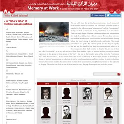 """memory at Work -Who Killed Whom? - A """"Who's Who"""" of Political Assassinations"""