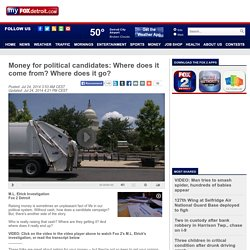 Money for political candidates: Where does it come from? Where d