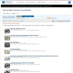 "Search Results: ""political cartoons"" - Prints & Photographs Online Catalog"